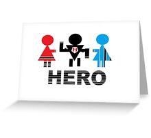 HERO Greeting Card
