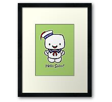 Hello Sailor! Framed Print