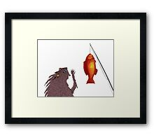 Gone Fishing, the Perils of Seeking Attention Framed Print