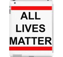 All Lives Matter iPad Case/Skin