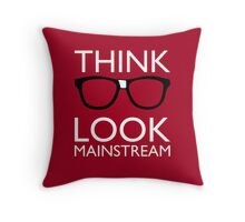 Think NERD Look MAINSTREAM Throw Pillow