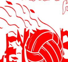 You Gotta Love It - Volleyball Sticker