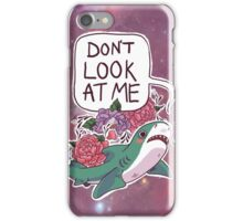 Don't Look at Me iPhone Case/Skin
