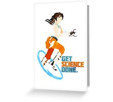 Portal - Get Science Done Greeting Card