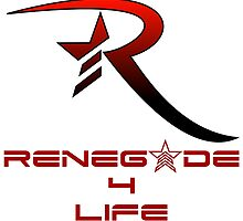 Mass Effect Renegade For Life by DrkRoninDesigns