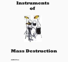 Instruments of Mass Destruction by michelleduerden