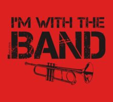 I'm With The Band - Trumpet (Black Lettering) Kids Clothes