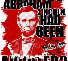 What If - Abraham Lincoln by NoKillZone