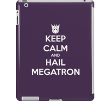 Keep Calm and Hail Megatron iPad Case/Skin
