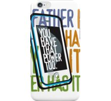 Do You have it? iPhone Case/Skin
