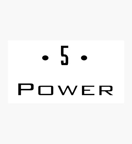 D 5 - Power Photographic Print