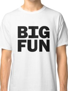 Big Fun - Heathers Classic T-Shirt