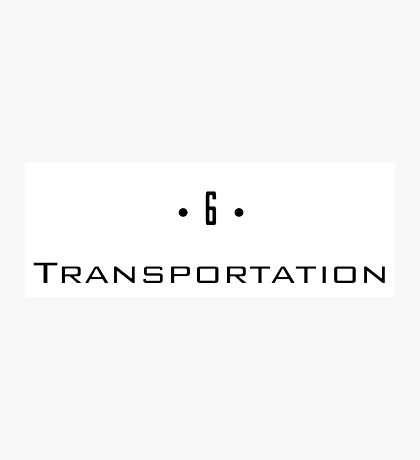 D 6 - Transportation Photographic Print
