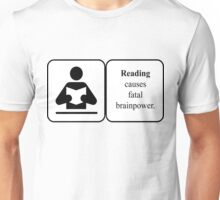 Reading causes brainpower Unisex T-Shirt