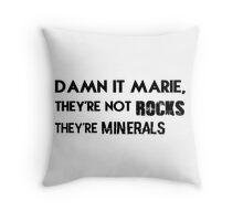 Damn it, Marie. Throw Pillow