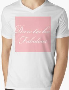 Dare To Be Fabulous Mens V-Neck T-Shirt