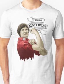 Bring Back Aunty Helen Unisex T-Shirt