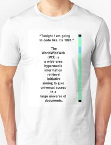 The First Coder, What is the Internet? T-Shirt