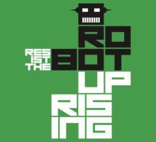 Resist the Robot Uprising One Piece - Short Sleeve