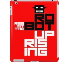 Resist the Robot Uprising iPad Case/Skin