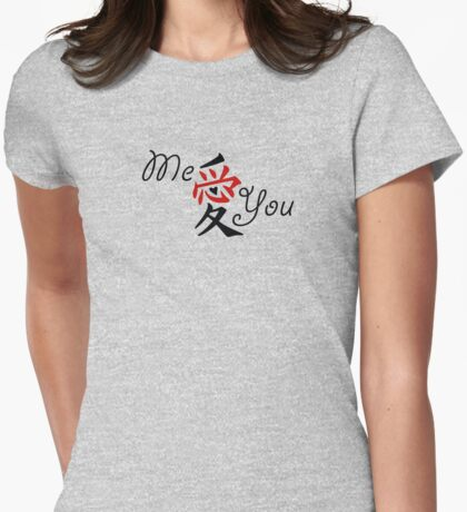 Me Love You (Kanji Japanese B) Womens Fitted T-Shirt