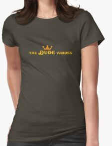 The Dude Abides Womens Fitted T-Shirt