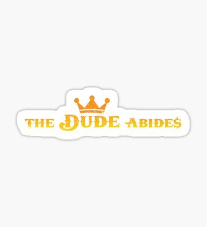 The Dude Abides Sticker