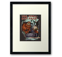 Without my permission! Framed Print