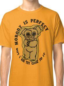 Mr.Perfect Classic T-Shirt