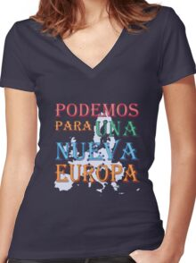 """Podemos para una nueva Europa"" slogan Women's Fitted V-Neck T-Shirt"