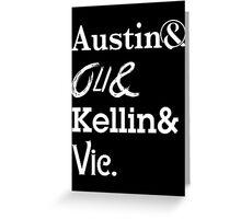 Oli Sykes Austin Carlile Vic Fuentes Kellin Quinn Greeting Card