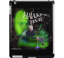 Hawking Time iPad Case/Skin