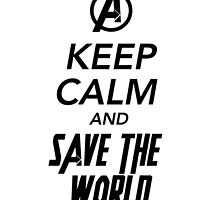 Keep Calm and Save The World by Shellphiehead