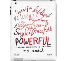 I Am Known to Smash iPad Case/Skin