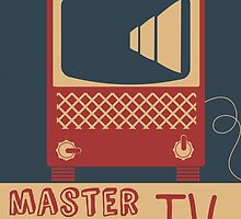 Master of the TV by Nick  Greenaway