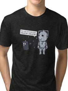 Delete! Tri-blend T-Shirt