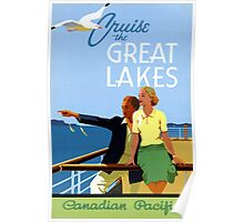 Cruise the Great Lakes Vintage Travel Poster Poster