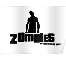 Zombies what's eating you Poster