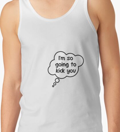 Pregnancy Message from Baby - I'm So Going to Kick You by Bubble-Tees.com Tank Top