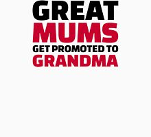 Great mums get promoted to Grandma Womens Fitted T-Shirt