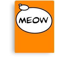 MEOW by Bubble-Tees.com Canvas Print