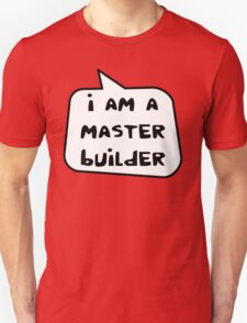 I AM A MASTER BUILDER by Bubble-Tees.com Unisex T-Shirt