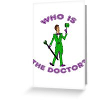 Who Is The Doctor? Greeting Card