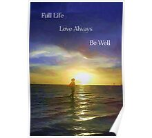 Life's Fulfillment Poster