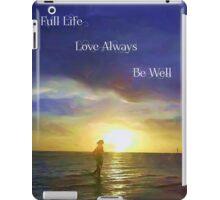Life's Fulfillment iPad Case/Skin