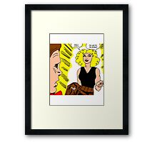 You Just Hit the Jackpot! Framed Print