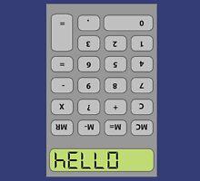 Hello! Calculator Unisex T-Shirt