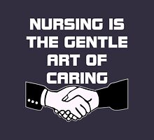nursing is the gentle art of caring Unisex T-Shirt