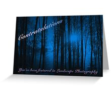 You've Been Featured in Landscape Photography Greeting Card