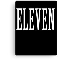 Eleven, Eleventh, 11, TEAM SPORTS NUMBER, Competition, WHITE Canvas Print